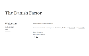 The Danish Factor