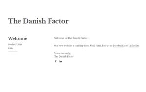 The Danish Factor
